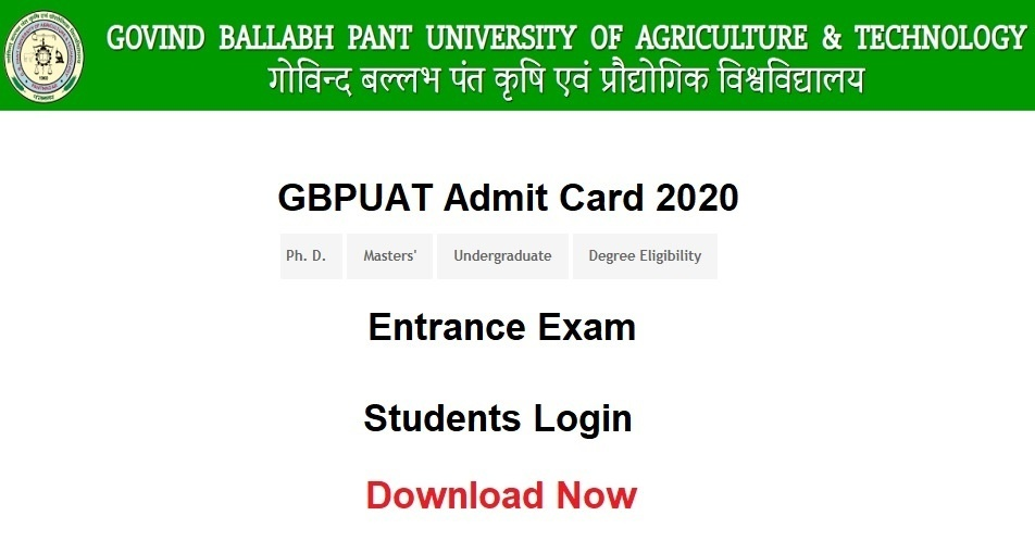 [UG PG] GBPUAT Admit Card 2020 Entrance Exam - {Pantnagar University}