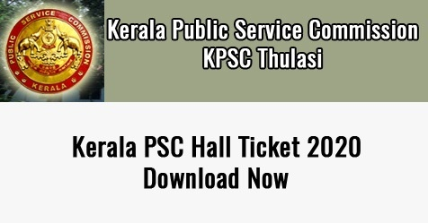 [www.keralapsc.gov.in LBS] Kerala PSC Hall Ticket 2020 Home {kpscthulasi Login}